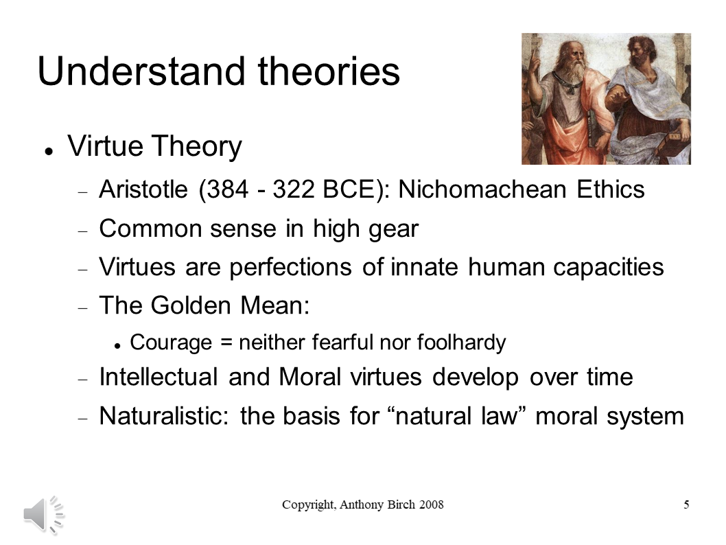 Virtue Theory and Aristotle